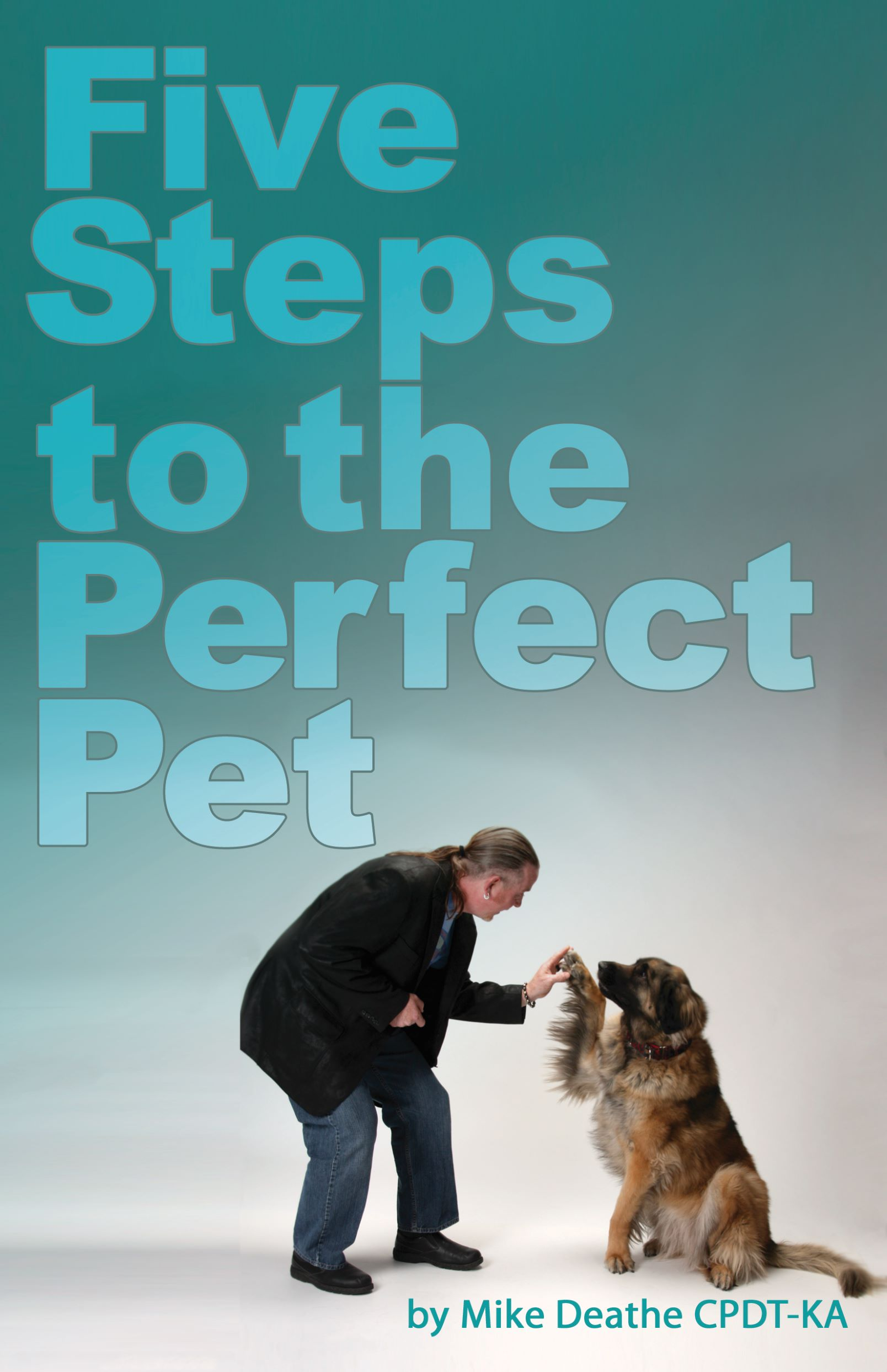 5 Steps to the Perfect Pet