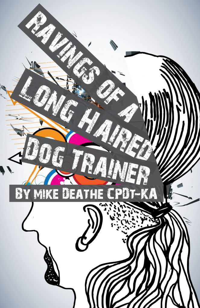 Ravings Book Kiss Dog Training